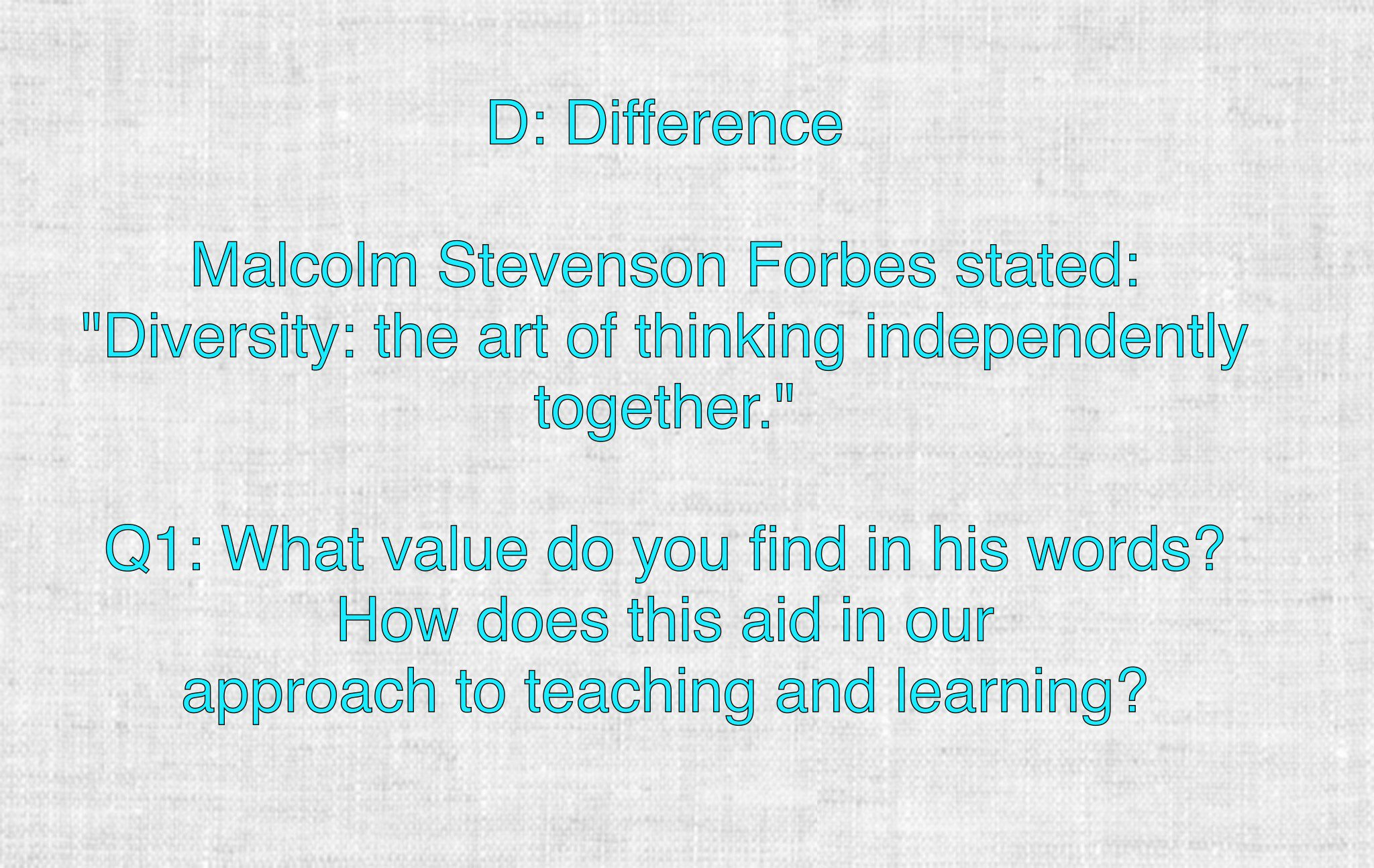 """Q1: M. Forbes said """"Diversity is the art of thinking independently together."""" What value does it offer to teaching and learning? #FLEdChat https://t.co/QmPvhQeSpd"""