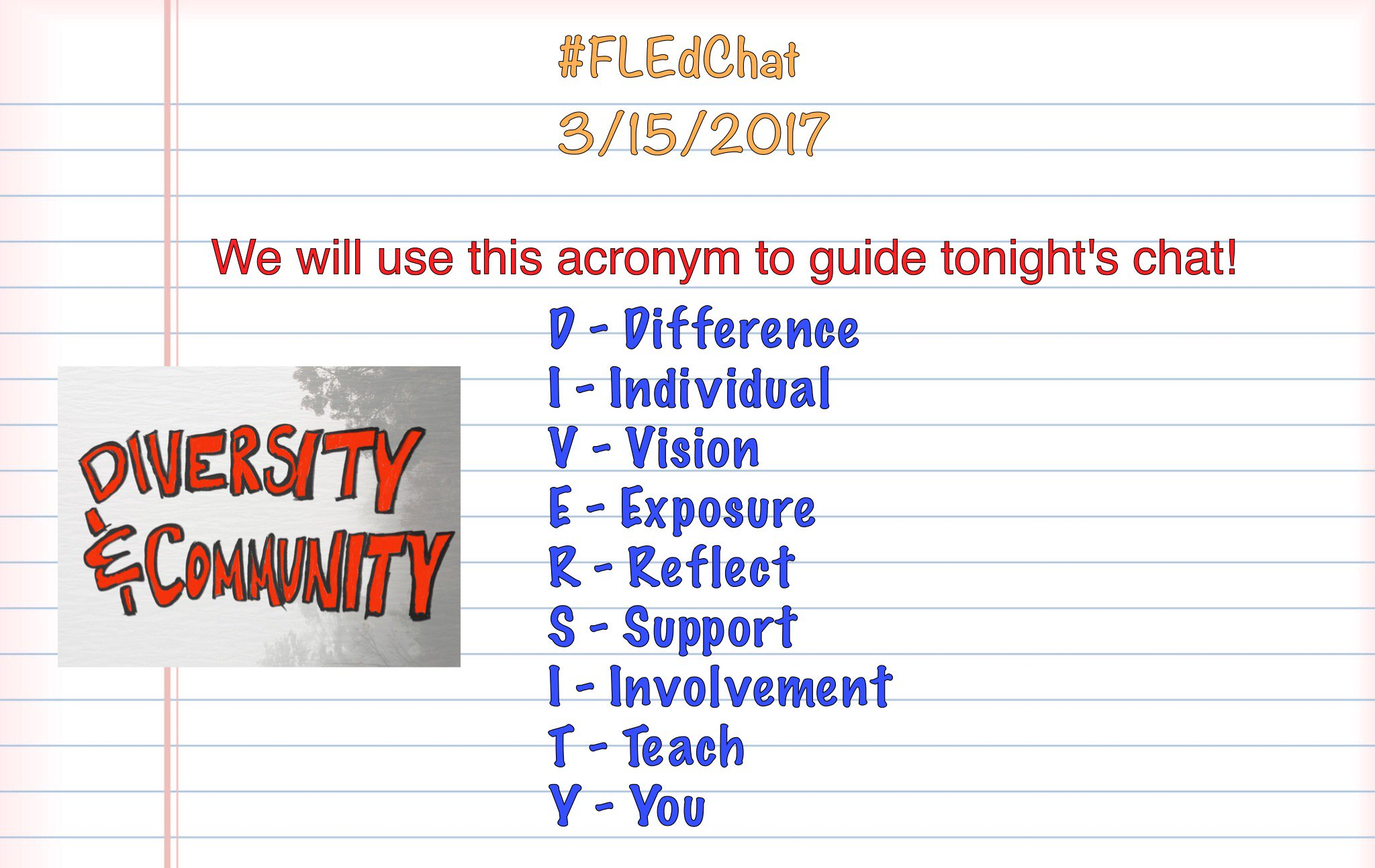 We will use this 'diversity' acronym to guide tonight's chat. Thanks for being here everyone! #FLEdChat https://t.co/Rr6eclxKRp