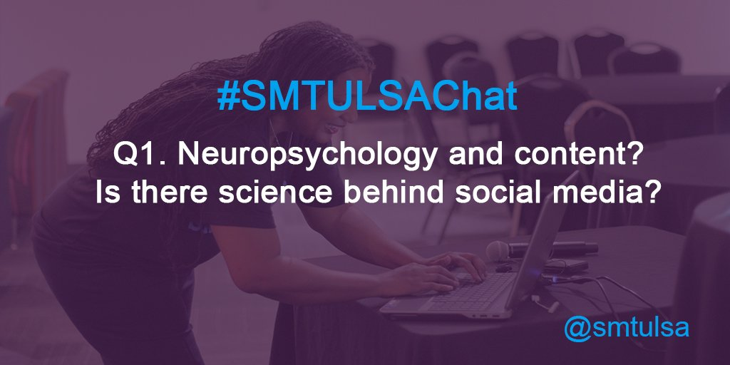 Q1. Neuropsychology and content? Is there science behind social media? #smtulsachat @alolliecake https://t.co/nDsQxRIpwK
