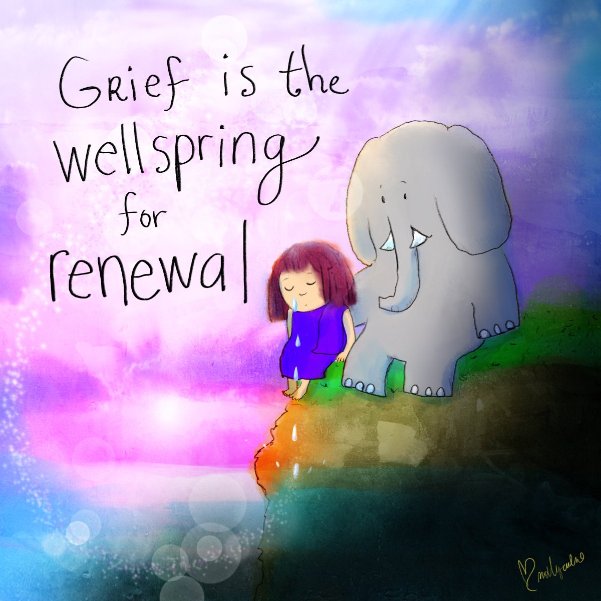 #Tears & #Grief are a wellspring for #Renewal!  #JoyTrain #NeverGIveUp #Joy #Love #Kindness #MentalHealth #Mindfulness #GoldenHearts #IAM #Quote #ChooseLove #SaturdayMorning  #SaturdayMotivation #SaturdayThoughts  #ThinkBIGSundayWithMarsha  RT@BuddhaDoodles