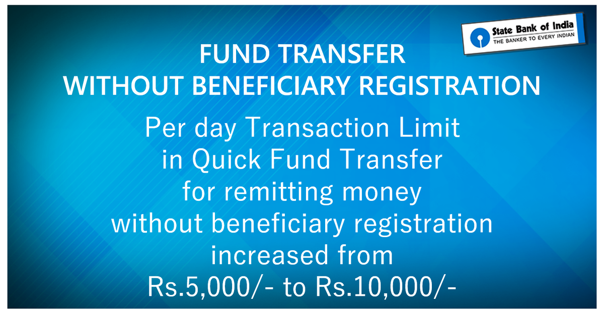 State Bank Of India On Twitter Need To Transfer Money Quickly Use Sbi Quick Fund For Remitting Without Beneficiary Registration Upto
