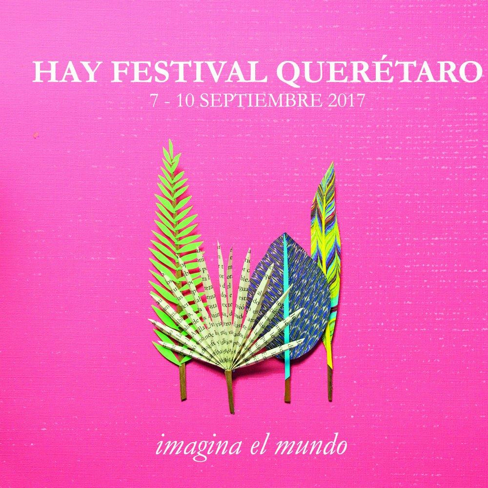 Resultado de imagen para hay festival queretaro 2017