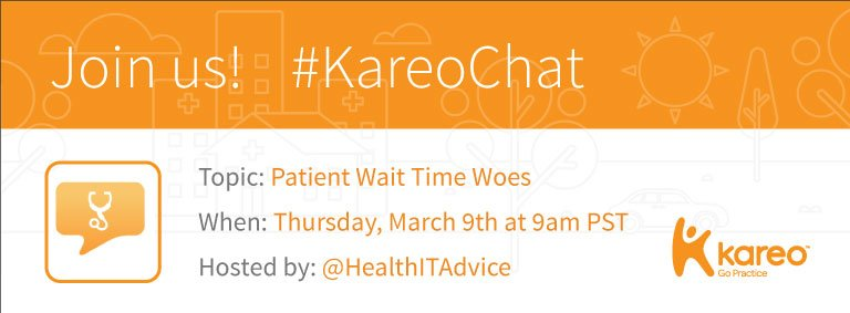 Welcome to #KareoChat, with your host @HealthITAdvice! #Patient wait time woes: https://t.co/fwZrXc7jl5 Can they be fixed? Let's talk! https://t.co/dy5GbUUU3U