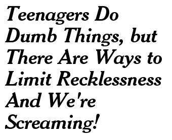 Teenagers Do Dumb Things But There Are >> The New York Times On Twitter Teenagers Do Dumb Things But There