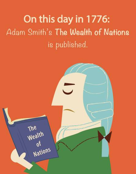 """March 9, 1776: Adam Smith's magnum opus, """"The Wealth of Nations"""" was published! @Econlib @CatoInstitute @Feeonline https://t.co/6hFYyazkvw"""
