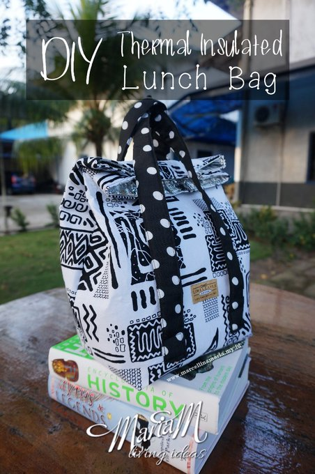 DIY Thermal Insulated Lunch Bag For Back To School