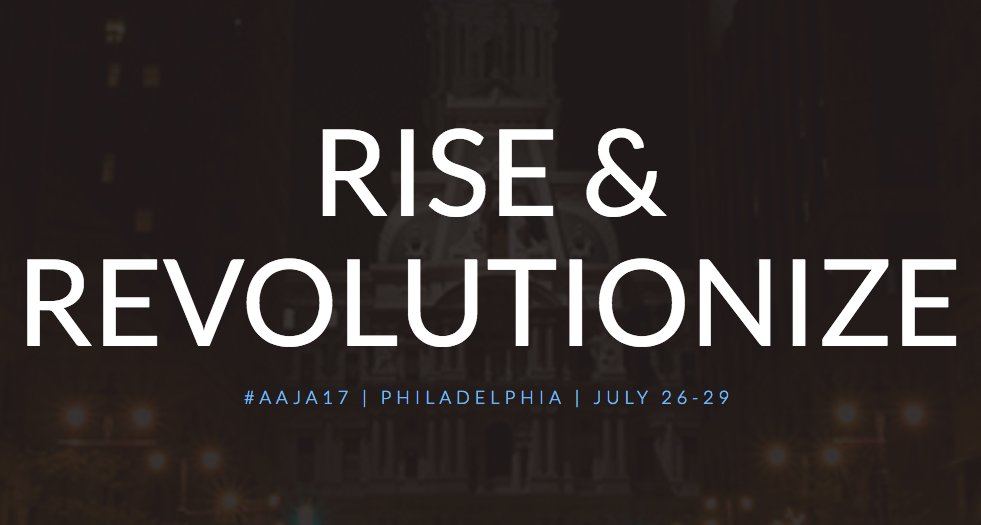 Check out the new #AAJA17 site: aaja17.org See you in #Philly July 26 - 29!