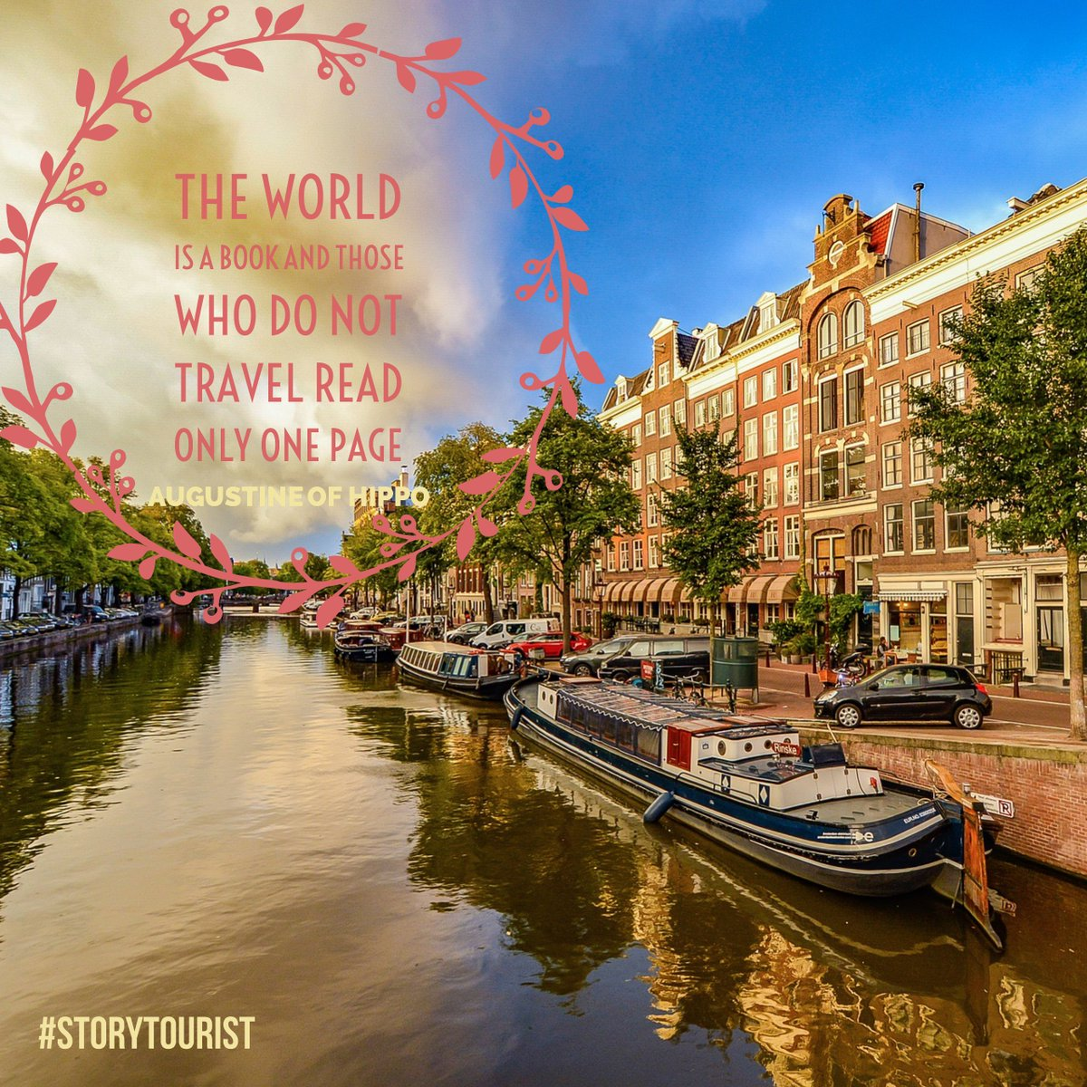 """Amsterdam Quotes Storytourist On Twitter """"storytourist  Where Will Your Story"""