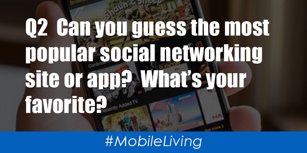 Q2  Can you guess the most popular social networking site or app?  What's your favorite?  #MobileLiving https://t.co/UeUXmIHuR7