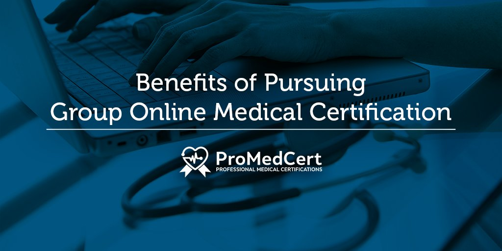 Promed Certifications Twitter Benefits Of Pursuing Group Online