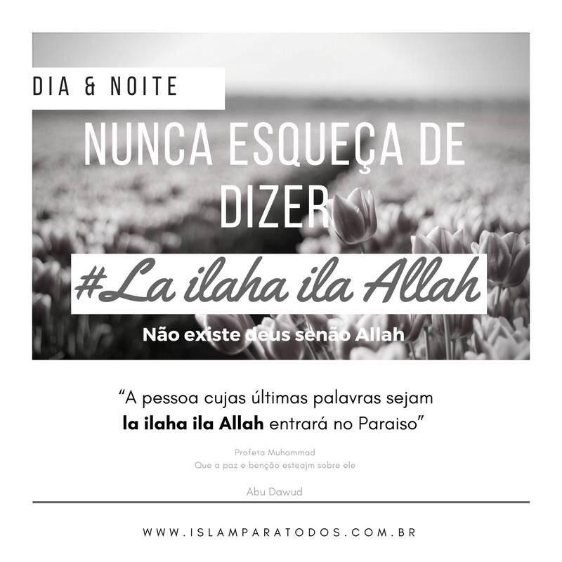 Islam Para Todos On Twitter La Ilaha Illa Allah Não