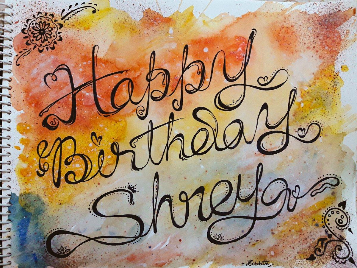 @shreyaghoshal A handmade birthday wish for you :) Love you! #HappyBirthdayShreyaGhoshal https://t.co/U0ac4YVm9W