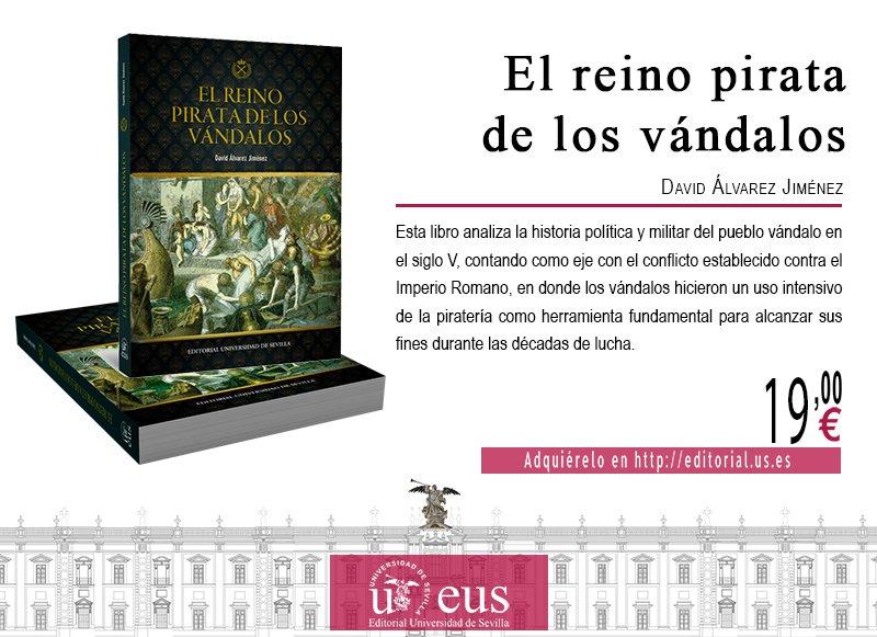#Novedad editorial sobre la caída de Imperio romano &#39;El reino pirata de los vándalos&#39; Prof. David Álvarez Jiménez  https:// goo.gl/aUGmpV  &nbsp;  <br>http://pic.twitter.com/21YKkeW2f8