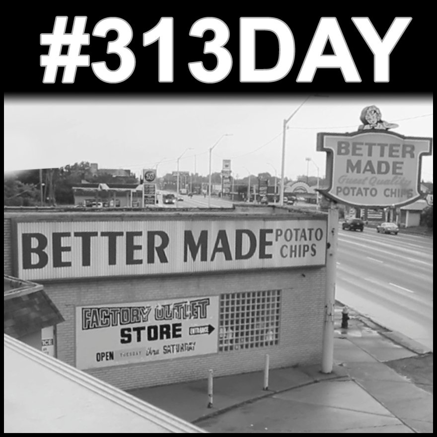 Celebrate #313Day with #BetterMade https://t.co/i5Ggm2xX0H