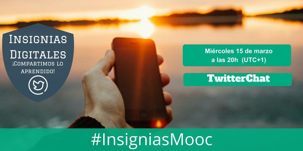 """Hoy a las 20h TwitterChat """"Compartimos lo aprendido"""" sobre #insignias Digitales #InsigniasMooc  https://t.co/2BYz68cGbv #badges #Educación https://t.co/sai3Bn0UyJ"""