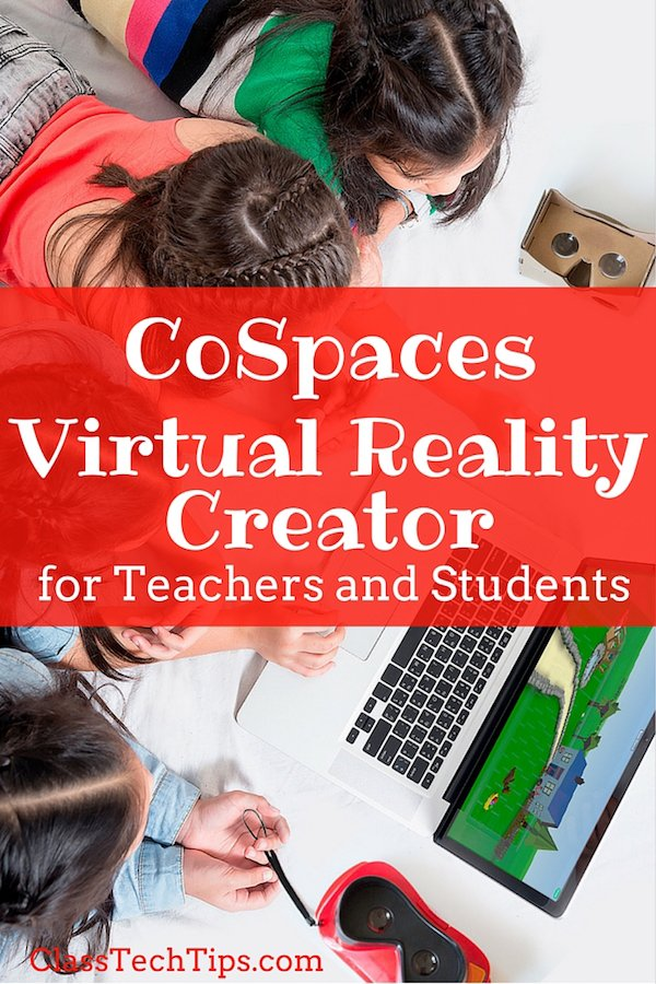 CoSpaces Virtual Reality Creator for Teachers and Students