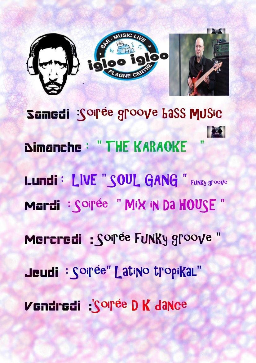 Cette semaine a l&#39;Igloo : Dim #Karaoke  Lun Soul Gang  Pour le reste de la semaine - Dee DJO #LaPlagne #Live #Musique #funk #latino #house <br>http://pic.twitter.com/yMvmpIVyFP