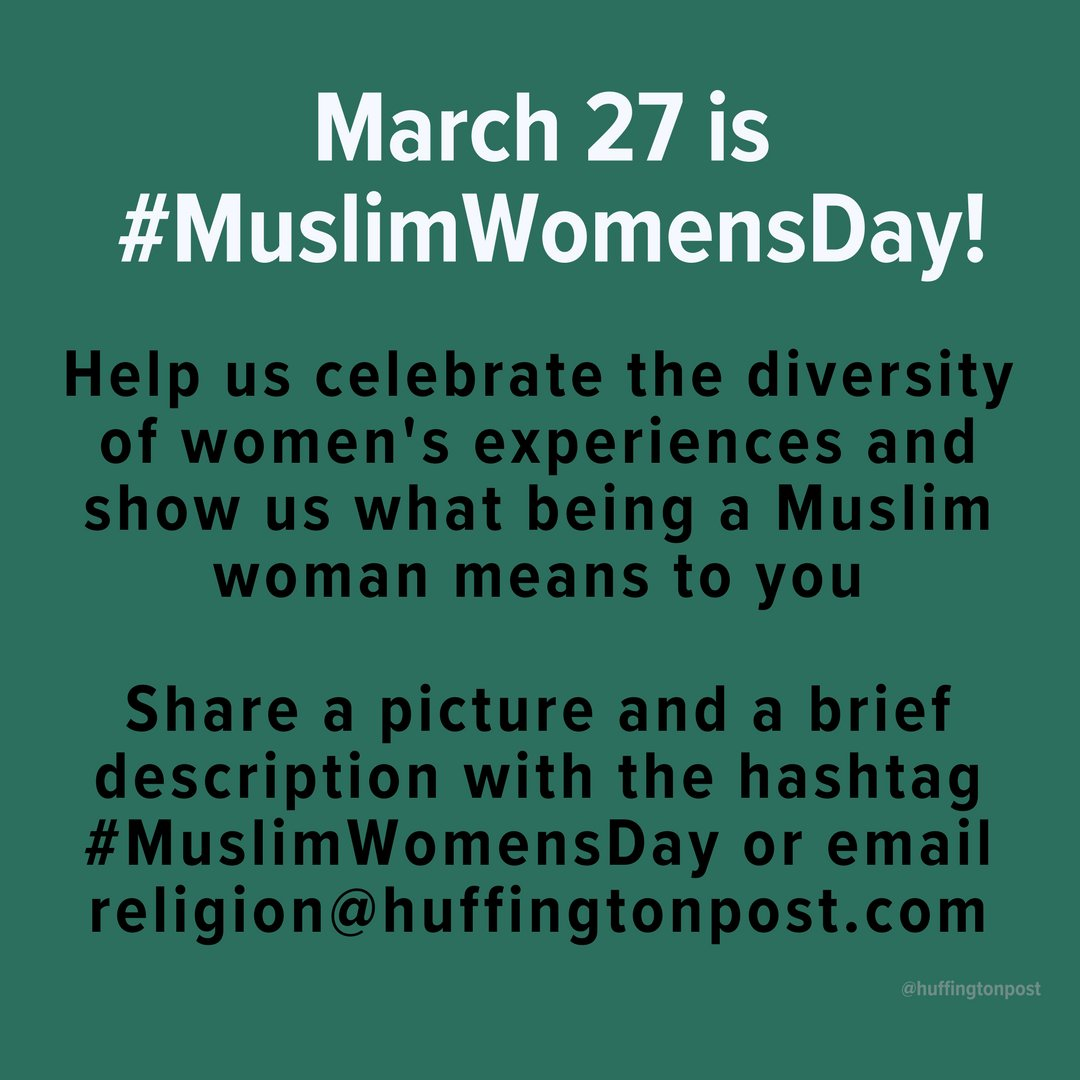 Share your pictures for #MuslimWomensDay tomorrow! https://t.co/vfwWty...