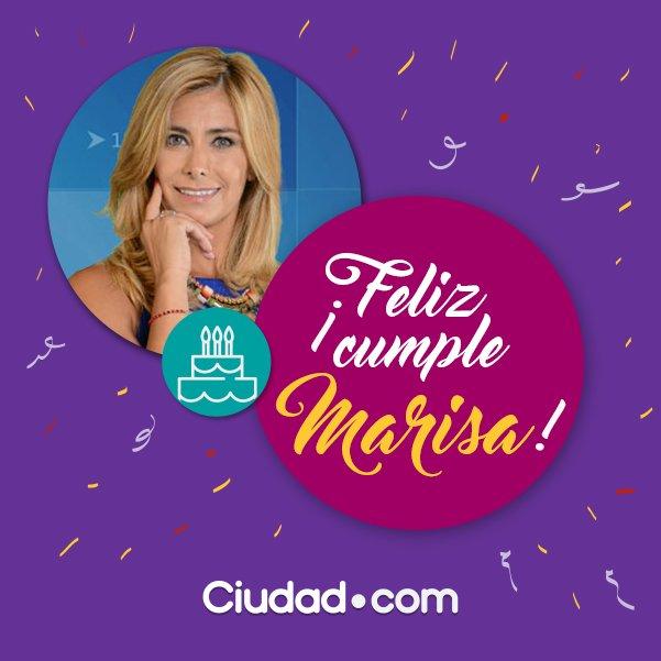 Feliz Cumpleanos Marisa.Ciudad Magazine A Twitter Feliz Cumpleanos Marisa Hoy Es