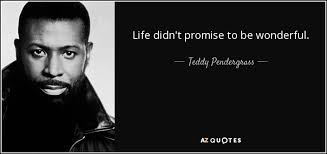 HAPPY BIRTHDAY   Teddy Pendergrass  3/26/1950 - 1/13/2010