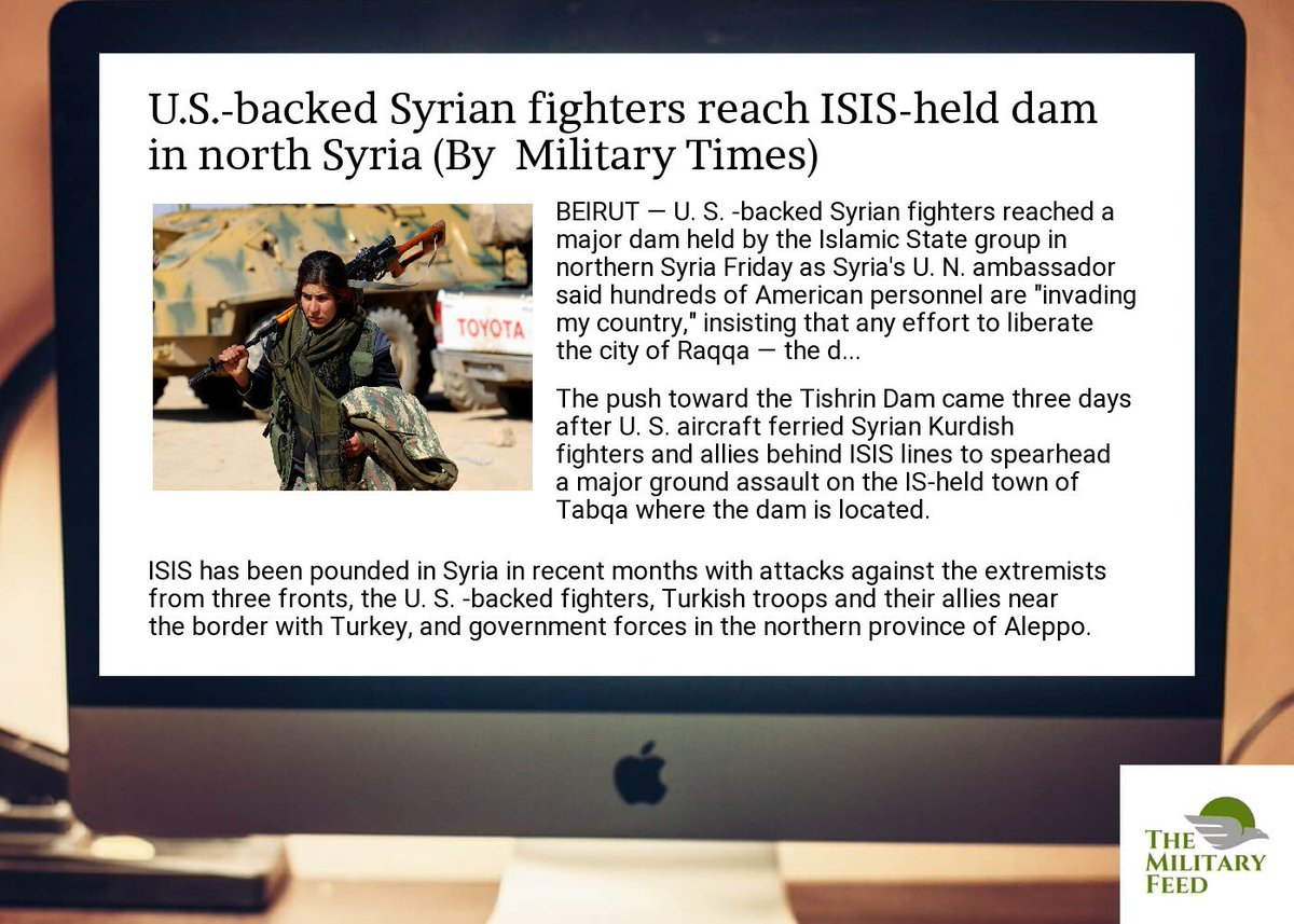 #Defense #News App:  http:// goo.gl/Ggu1EN  &nbsp;   ; u.s. #-backed  #syrian  #fighters reach  #isis- #held  #dam in north  #syria<br>http://pic.twitter.com/CUV8t04AFp