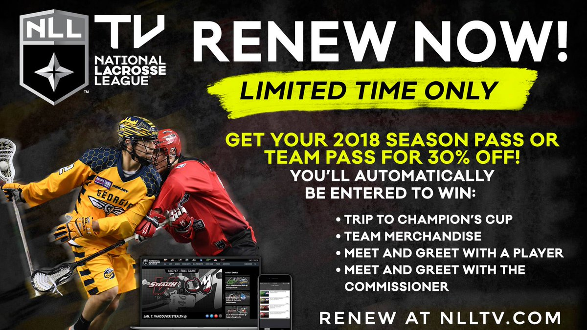 Nll on twitter renew your nll tv 2018 season or team pass now and check you inbox for your 30 off discount code sent this past week httpsttk7owv8ew1 m4hsunfo