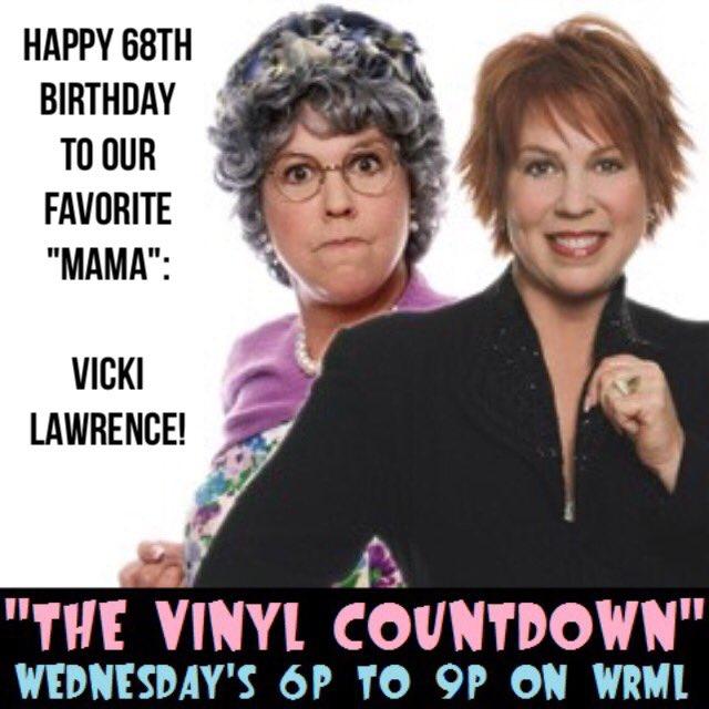 "Happy 68th birthday to \""Mama Harper\"" herself, Vicki Lawrence!"