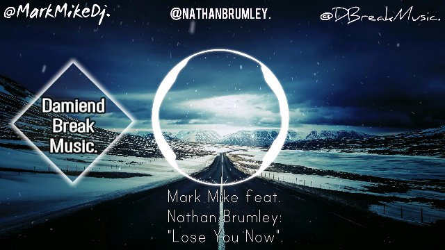 Mark Mike feat.Nathan Brumley:&quot;Lose You Now&quot;(DBM).  @markmikedj @nbrum7770 @DBreakMusic #ProgressiveHouse #DBM  https://www. youtube.com/watch?v=txUx4W 4yptE &nbsp; … <br>http://pic.twitter.com/4p7BfgWFBv