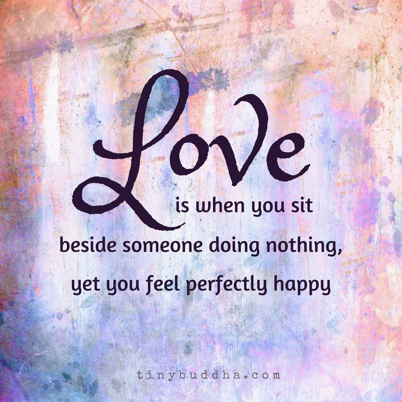 Inspirational Quotes On Love And Happiness: Tiny Buddha (@tinybuddha)