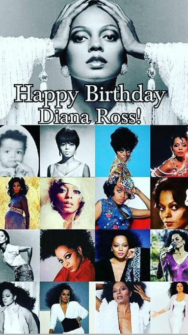 HAPPY BIRTHDAY DIANA ROSS!!! YOU\RE TRULY AN INSPIRATION TO THIS WORLD!!! LOVE YOU ALWAYS QUEEN!!!