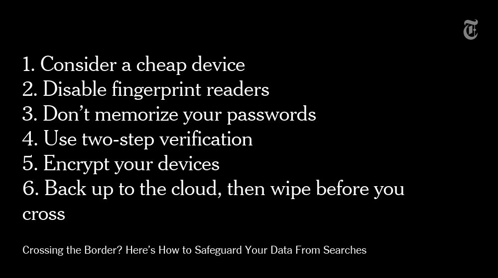 Crossing the border? Here are tips for safeguarding your devices in a search. https://t.co/0gKdOGMpUo https://t.co/1WzujkKMNx