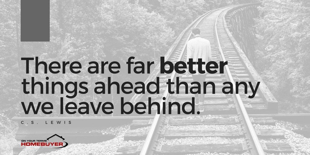 Something better awaits you. || #onyourtermshomebuyer #newbeginning #movingon<br>http://pic.twitter.com/YzhMf3D6yY