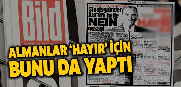 Almanlar 'hayır' için bunu da yaptı! Alman Bild Atatürk'ü kullandı htt...