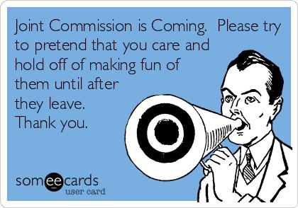 Joint Commission etiquette  htt #medical #humor #truths  http://www. docjokes.com/i/952ffc5a-7fe 4-4dcc-9823-033a878b193c.html &nbsp; … <br>http://pic.twitter.com/P7HhZ0do8M