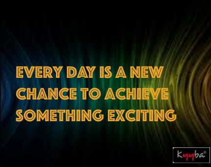 Everyday is a new chance to achieve something exciting. #kyybainc #opportunity #newbeginning #inspiring<br>http://pic.twitter.com/67XyXtZcK7