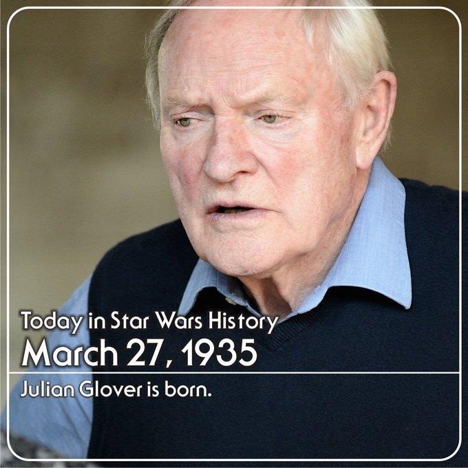 March 27, 1935 Julian Glover is born. Happy Birthday General Maximilian Veers