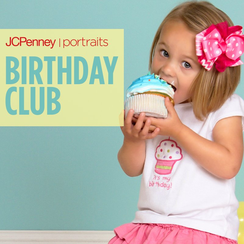 Jcpenney Portraits On Twitter Our Birthday Club Deals Take