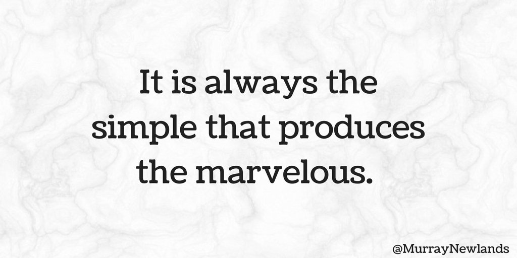 It is always the simple that produces the marvelous. #MondayMotivation...