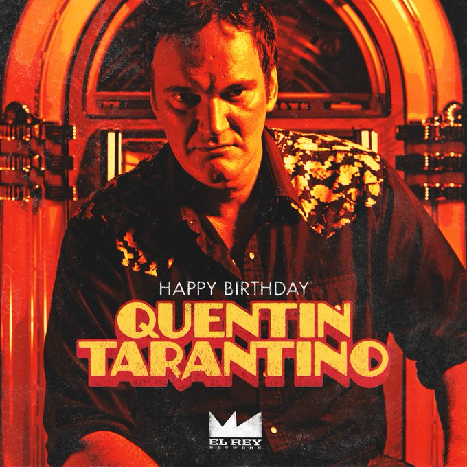 Happy Birthday to the trail-blazing and rule-breaking filmmaker, our friend - Quentin Tarantino!