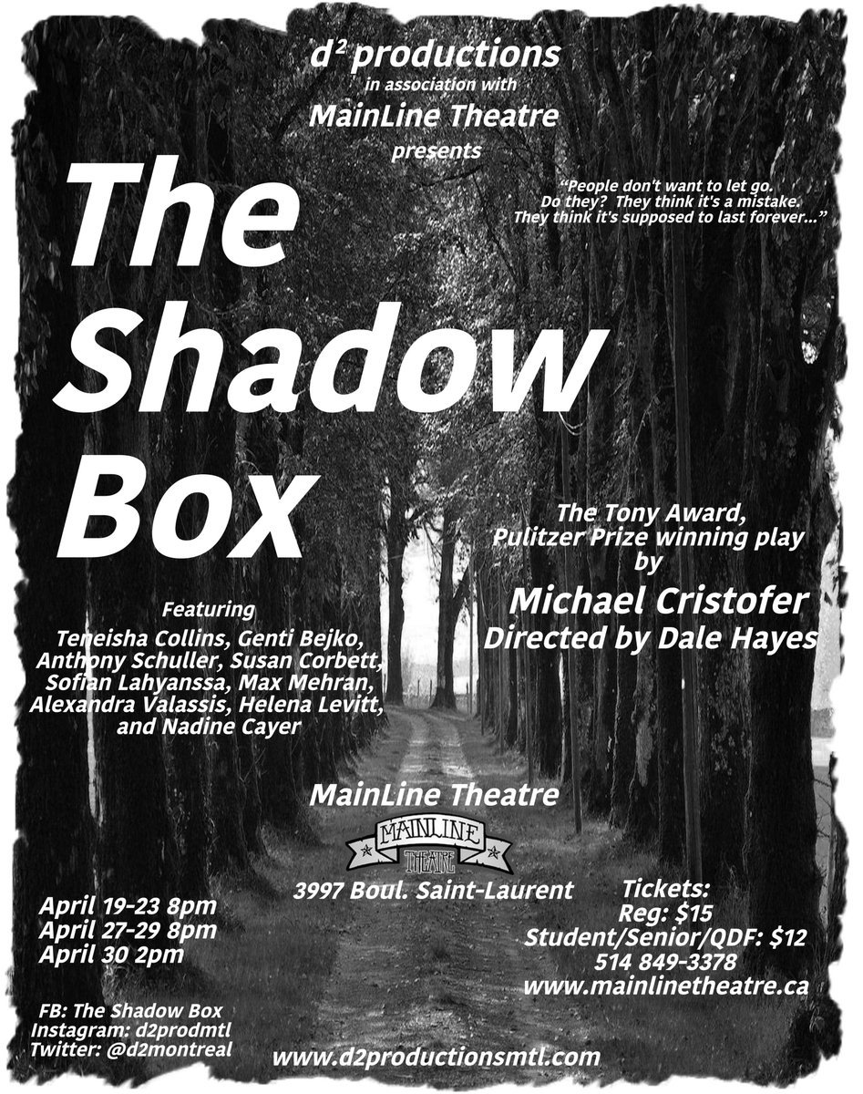 The Shadow Box #MichaelCristofer #mainlinetheatre April 19-30, 5148493378 #theatre #montreal #actors #indytheatre<br>http://pic.twitter.com/LKmBB13i6m