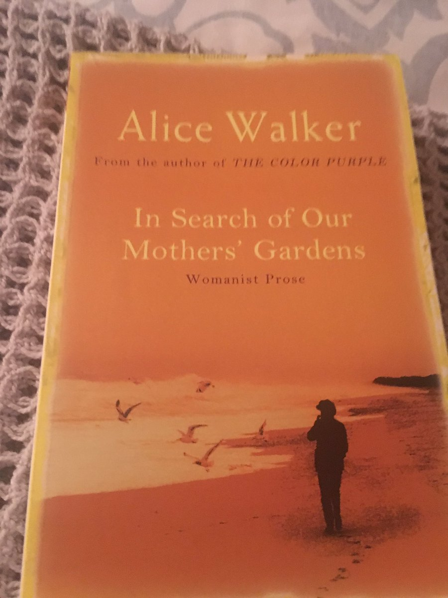panashe chigumadzi on one of my favourite essays of all panashe chigumadzi on one of my favourite essays of all time alice walker s in search of our mothers gardens on the repressed genius of