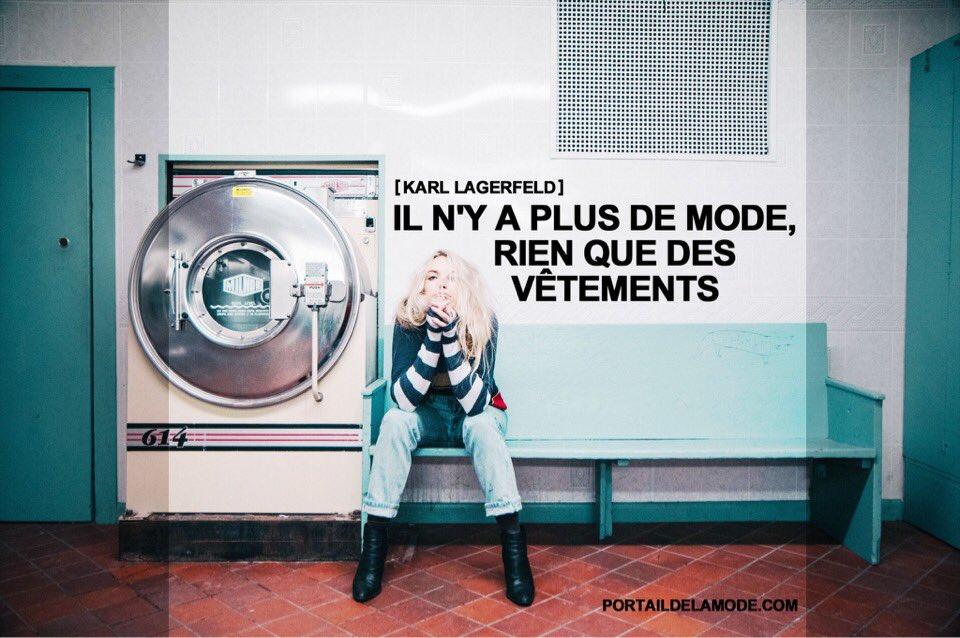 &quot;Il n&#39;y a plus de mode, rien que des vêtements&quot; Karl Lagerfeld #mode #style #chanel #fendi #citation #citationmode #karllagerfeld #fashion<br>http://pic.twitter.com/S1OwT0uuBX
