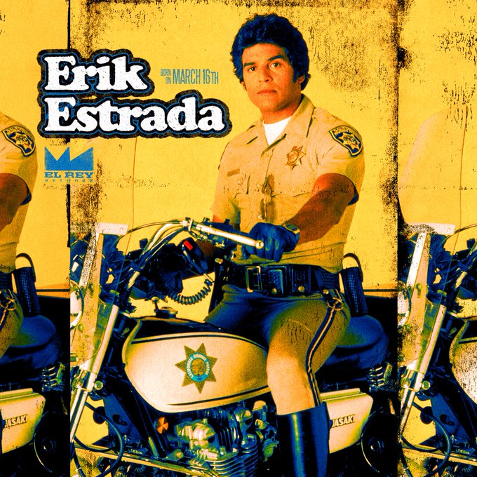 He patrolled the streets on our screens and in real life. Happy Birthday to Erik Estrada from