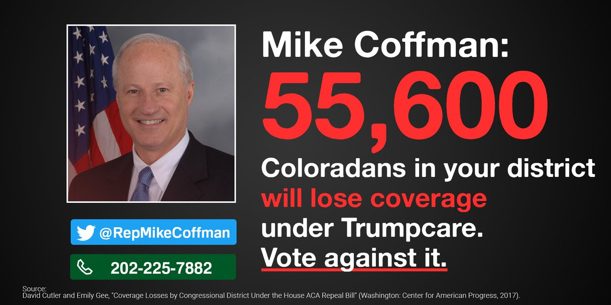 .@RepMikeCoffman I love CO & would hate 2c 55,600 of ur constituents lose coverage under Trumpcare. Why not say no?