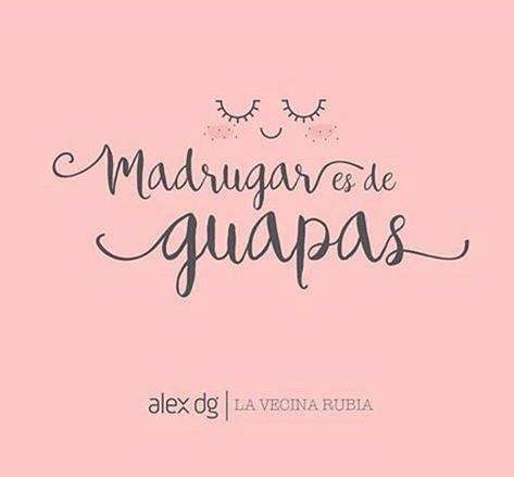 Image result for madrugar es de guapas