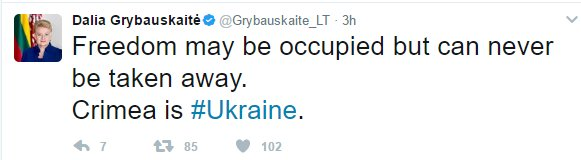 Dalia Grybauskaitė: Freedom may be occupied but can never be taken away. Crimea is #Ukraine.