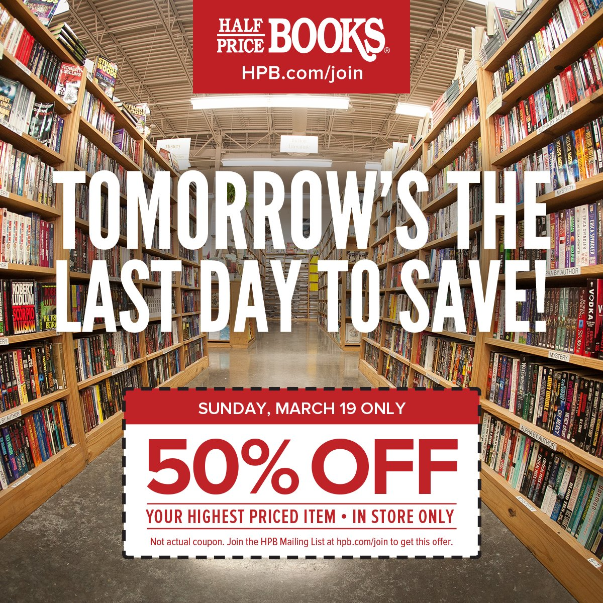 Half Price Books On Twitter Tomorrow Sign Up At Https T Co Okt0c1swav For This 50 Off Coupon