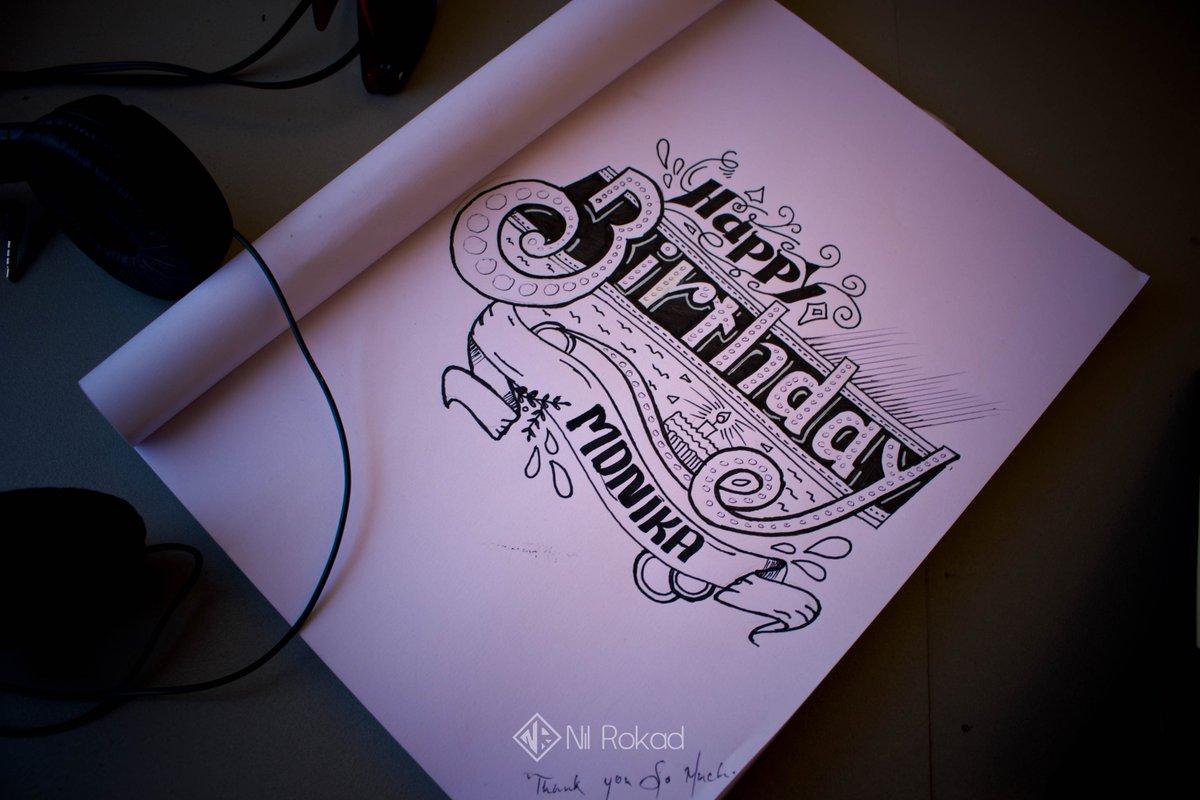 Nil Rokad On Twitter Happy Birthday Monika Art Type Typo Typography Typographer Design Handwriting Handwritten Artwork Nilrokad