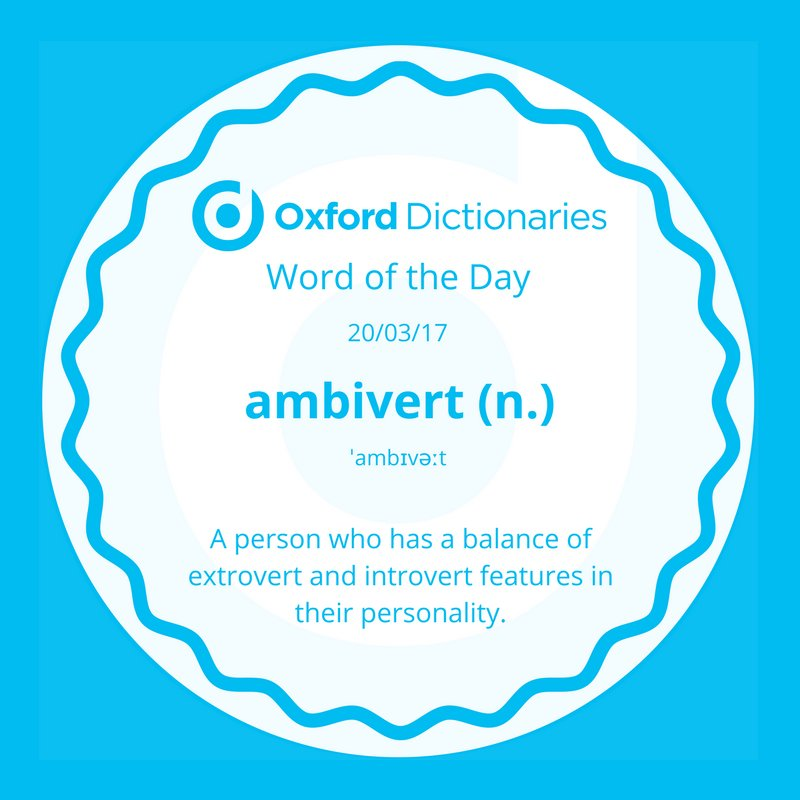 Oxford Dictionaries On Twitter Word Of The Day Ambivert Httpst
