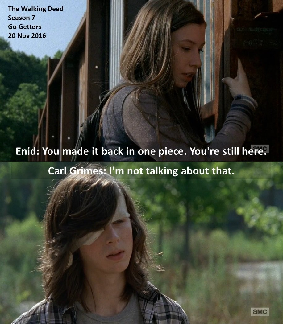 #Enid: You made it back in one piece. You&#39;re still here.  #Carl: I&#39;m not talking about that.  #TheWalkingDead S 7 #GoGetters 20 Nov 2016<br>http://pic.twitter.com/SPZJbmzj2b